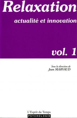 Relaxation et innovation vol. 1
