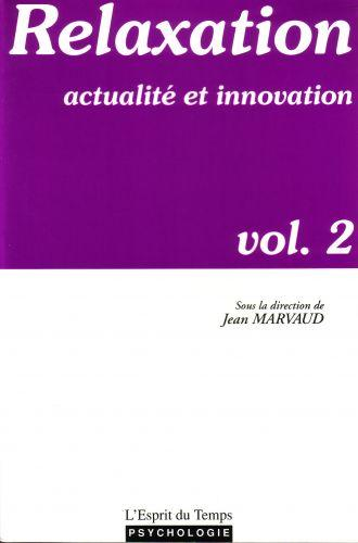 Relaxation et innovation vol.2