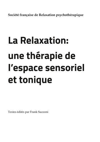La relaxation une therapie de l espace sensoriel et tonique